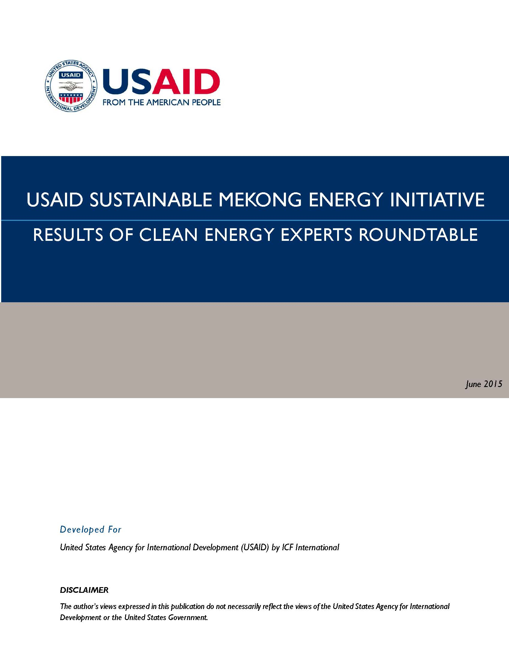 USAID Sustainable Mekong Energy Initiative Results of Clean Energy Experts Roundtable