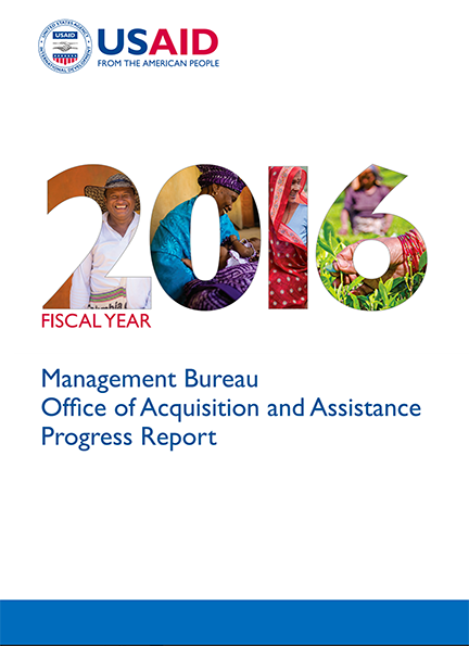 Management Bureau Office of Acquisition and Assistance Progress Report - Fiscal Year 2016