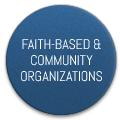 Faith-Based & Community Organizations