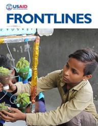 FrontLines January/February 2017. Photo credit: Neha Khator, USAID