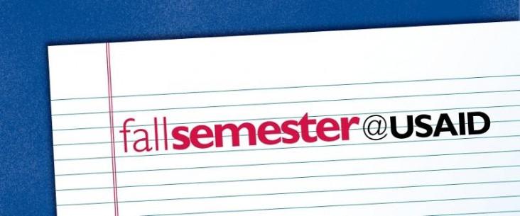 Fall Semester at USAID