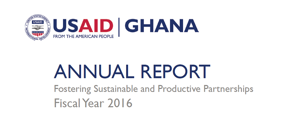 USAID/GHANA ANNUAL REPORT 2016
